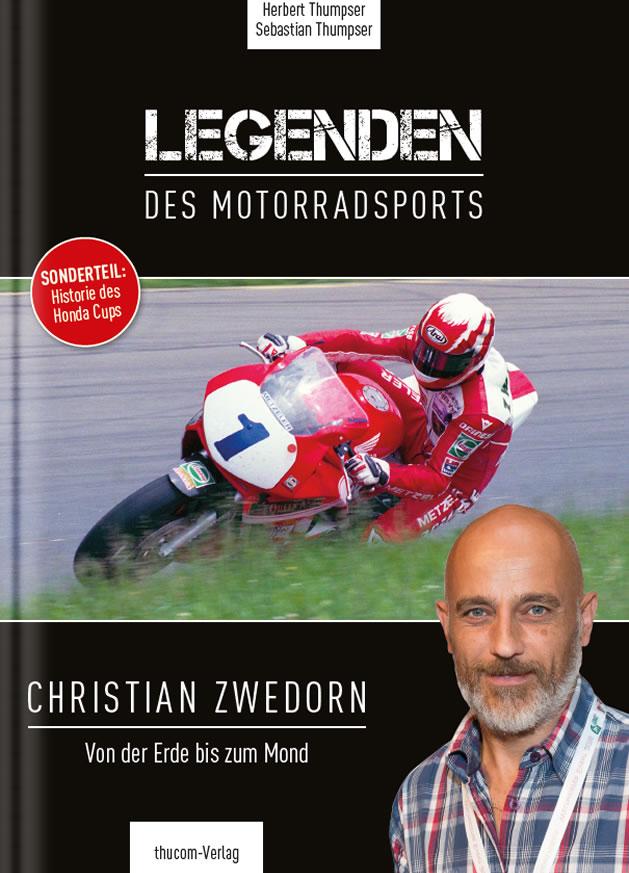"""Cover Buch """"Legenden Des Motorradsports - Christian Zwedorn"""""""