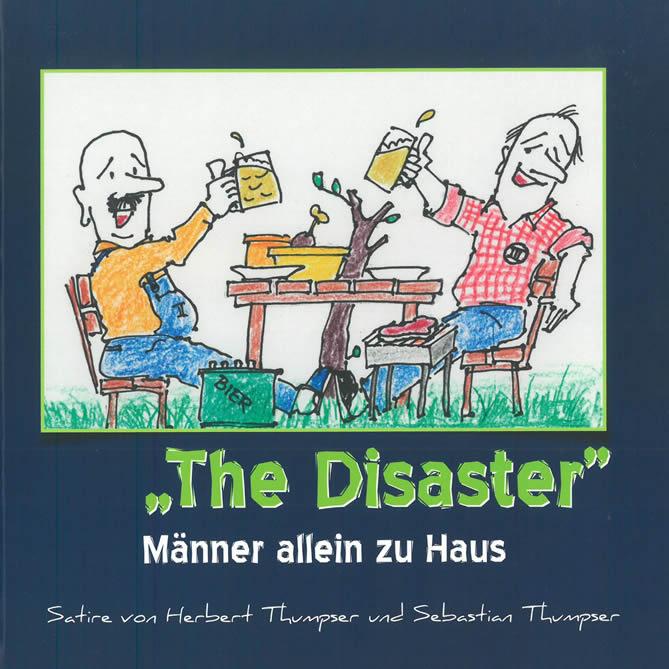 The Disaster - Männer allein zu Haus - Cover
